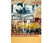 Szczegóły książki CZYNNIKI MOBILIZACJI POLITYCZNEJ SZYITÓW W LIBANIE W LATACH 1960 - 1982