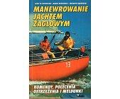 Szczegóły książki MANEWROWANIE JACHTEM ŻAGLOWYM