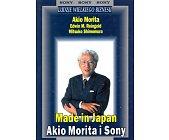 Szczegóły książki MADE IN JAPAN. AKIO MORITA I SONY
