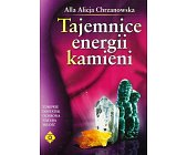 Szczegóły książki TAJEMNICE ENERGII KAMIENI