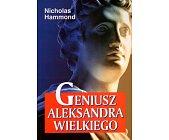 Szczegóły książki GENIUSZ ALEKSANDRA WIELKIEGO