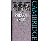 Szczegóły książki INTERNATIONAL DICTIONARY OF PHRASAL VERBS