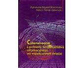 Szczegóły książki CYBERTERRORYZM I PROBLEMY BEZPIECZEŃSTWA INFORMACYJNEGO...
