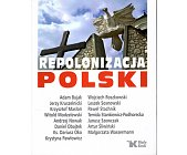 Szczegóły książki REPOLONIZACJA POLSKI