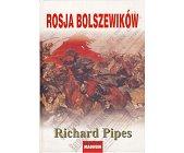Szczegóły książki ROSJA BOLSZEWIKÓW