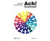 Szczegóły książki ACH! KORPORACJA!