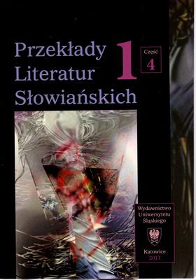 PRZEKŁADY LITERATUR SZŁOWIAŃSKICH - TOM 1 CZĘŚĆ 4