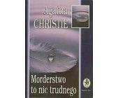 Szczegóły książki MORDERSTWO TO NIC TRUDNEGO
