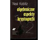 Szczegóły książki ALGEBRAICZNE ASPEKTY KRYPTOGRAFII