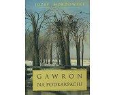 Szczegóły książki GAWRON NA PODKARPACIU