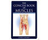 Szczegóły książki THE CONCISE BOOK OF MUSCLES
