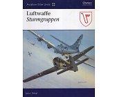 Szczegóły książki LUFTWAFFE STURMGRUPPEN (OSPREY AVIATION ELITE 20)
