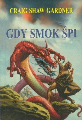 TRYLOGIA W KRĘGU SMOKA - GDY SMOK ŚPI - TOM 1