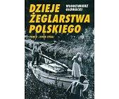 Szczegóły książki DZIEJE ŻEGLARSTWA POLSKIEGO - TOM 2 (1944 - 1956)