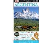 Szczegóły książki EYEWITNESS TRAVEL GUIDES - ARGENTINA