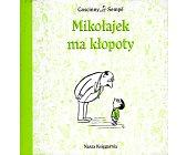 Szczegóły książki MIKOŁAJEK MA KŁOPOTY