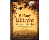 Szczegóły książki RÓŻANY LABIRYNT