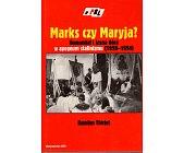 Szczegóły książki MARKS CZY MARYJA?