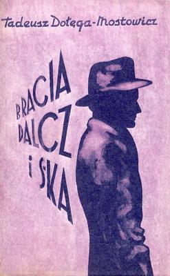BRACIA DALCZ I S-KA (2 TOMY)