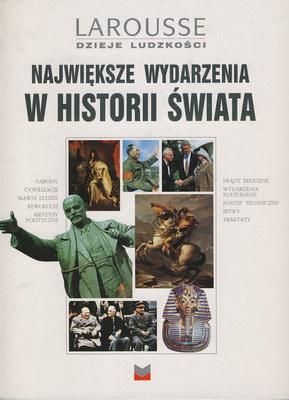 NAJWIĘKSZE WYDARZENIA W HISTORII ŚWIATA