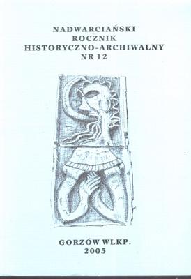 NADWARCIAŃSKI ROCZNIK HISTORYCZNO - ARCHIWALNY - TOM 12