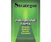 Szczegóły książki STRATEGOR. ZARZĄDZANIE FIRMĄ
