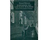 Szczegóły książki ALEKSANDER THIS I JAN KANTY WOŁOWSKI