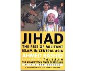 Szczegóły książki JIHAD: THE RISE OF MILITANT ISLAM IN CENTRAL ASIA