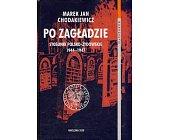 Szczegóły książki PO ZAGŁADZIE. STOSUNKI POLSKO-ŻYDOWSKIE 1944-1947