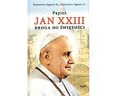 Szczegóły książki JAN XXIII. DROGA DO ŚWIĘTOŚCI