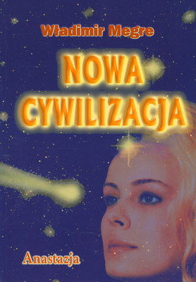 NOWA CYWILIZACJA - KSIĘGA VIII CZĘŚĆ 1