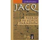 Szczegóły książki PODRÓŻE PO EGIPCIE FARAONÓW