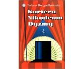 Szczegóły książki KARIERA NIKODEMA DYZMY