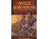 Szczegóły książki MASKI MERCADII - CYKL MASKARADY, KSIĘGA 1