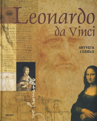 LEONARDO DA VINCI - ARTYSTA I DZIEŁO