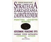 Szczegóły książki STRATEGIA ZARZĄDZANIA ZAOPATRZENIEM