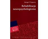Szczegóły książki REHABILITACJA NEUROPSYCHOLOGICZNA