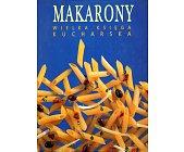 Szczegóły książki MAKARONY. WIELKA KSIĘGA KUCHARSKA