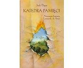 Szczegóły książki KATEDRA PAMIĘCI - NIEZNANA HISTORIA LEONARDA DA VINCI