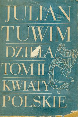 DZIEŁA TOM II - KWIATY POLSKIE