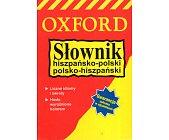Szczegóły książki SŁOWNIK HISZPAŃSKO - POLSKI, POLSKO - HISZPAŃSKI