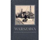 Szczegóły książki WARSZAWA. BALLADA O OKALECZONYM MIEŚCIE