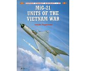 Szczegóły książki MIG-21 UNITS OF THE VIETNAM WAR (OSPREY COMBAT AIRCRAFT 29)