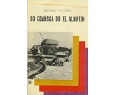 Szczegóły książki OD GDAŃSKA DO EL ALAMEIN