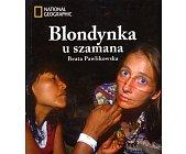 Szczegóły książki BLONDYNKA U SZAMANA