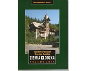 Szczegóły książki ZIEMIA KŁODZKA. PRZEWODNIK