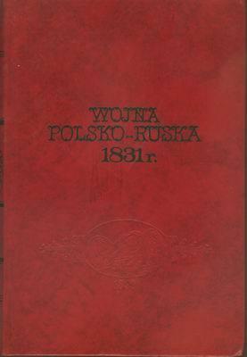 WOJNA POLSKO - RUSKA 1831 R.