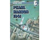 Szczegóły książki PEARL HARBOR 1941 - KAMPANIE LOTNICZE NR 6