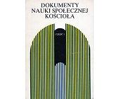Szczegóły książki DOKUMENTY NAUKI SPOŁECZNEJ KOŚCIOŁA - 2 TOMY