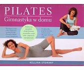 Szczegóły książki PILATES. GIMNASTYKA W DOMU
